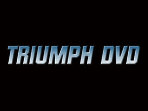 triumph dvd